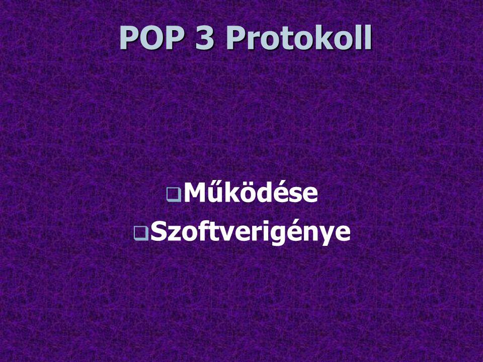 POP 3 Protokoll Működése Szoftverigénye