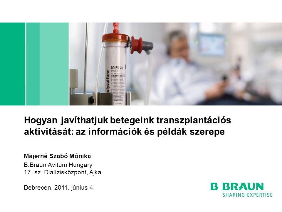 Hogyan javíthatjuk betegeink transzplantációs aktivitását: az információk és példák szerepe