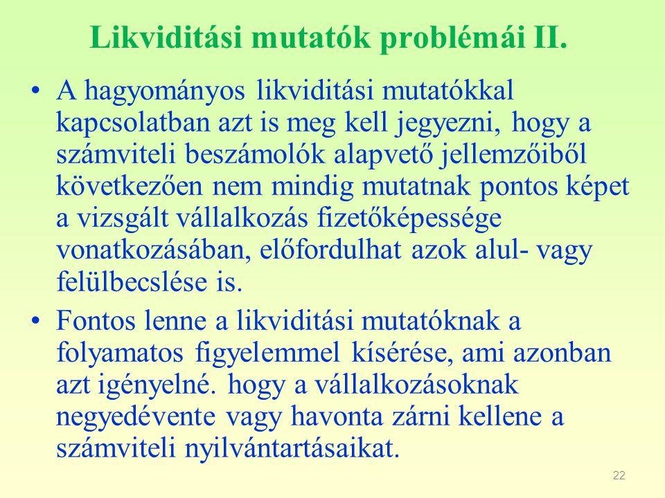 Likviditási mutatók problémái II.