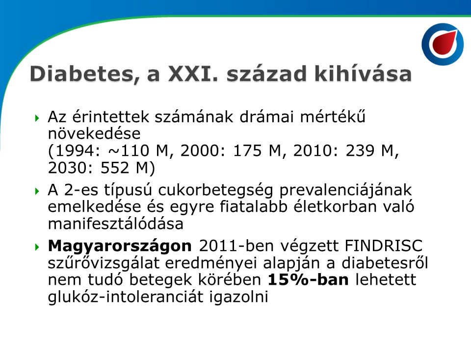 Diabetes, a XXI. század kihívása