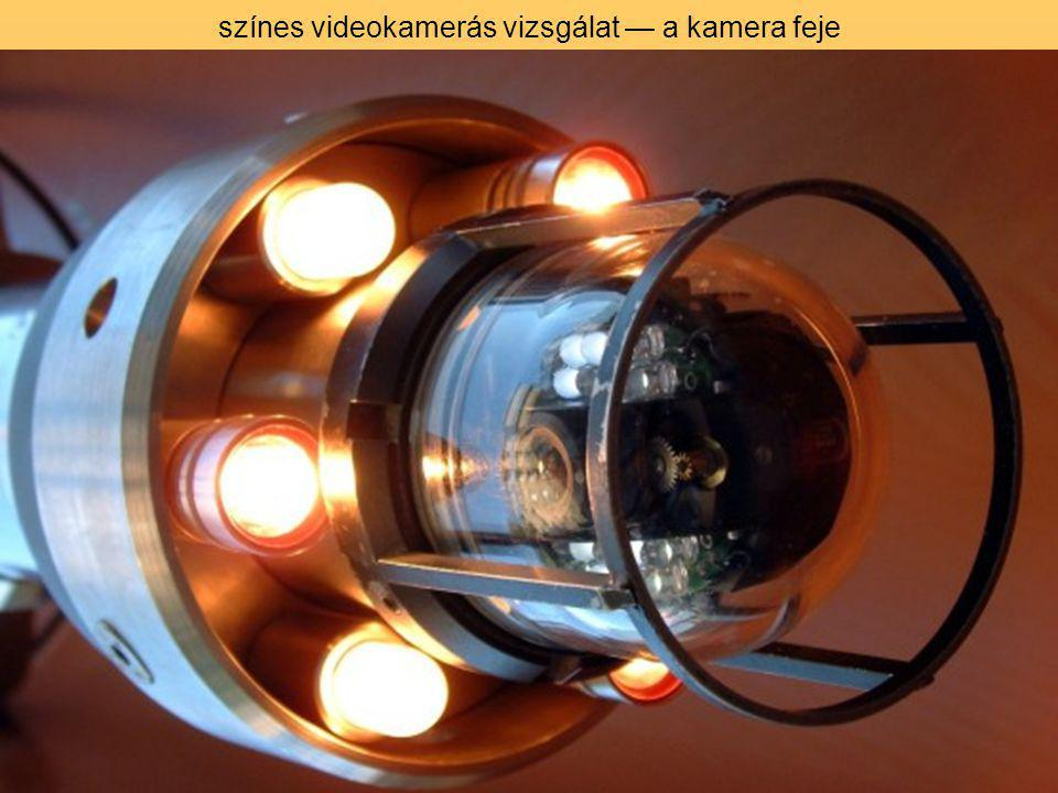 színes videokamerás vizsgálat — a kamera feje