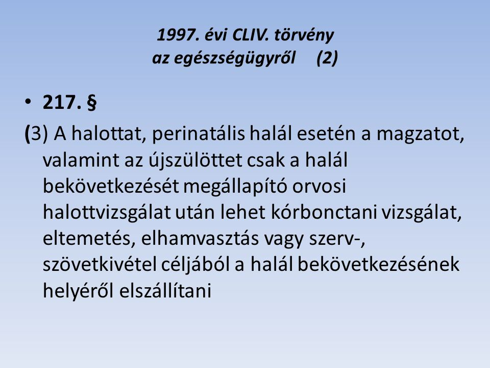1997. évi CLIV. törvény az egészségügyről (2)