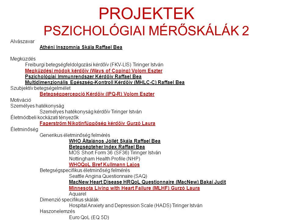 PROJEKTEK PSZICHOLÓGIAI MÉRŐSKÁLÁK 2