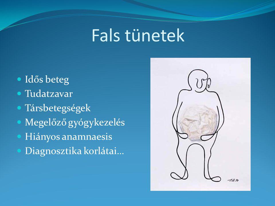 Fals tünetek Idős beteg Tudatzavar Társbetegségek