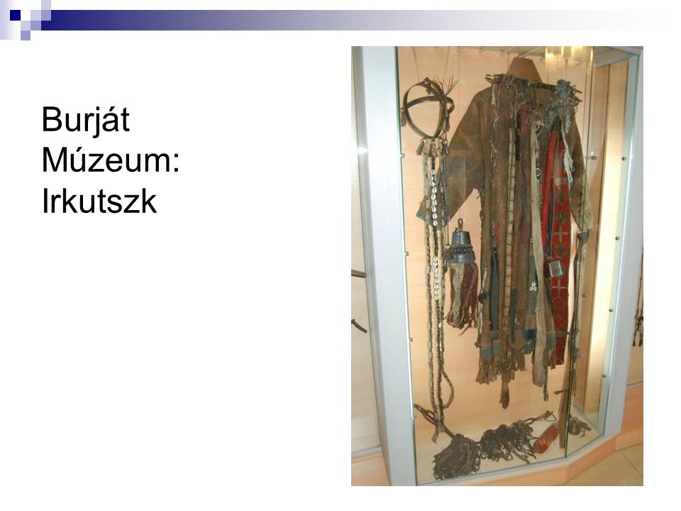 Burját Múzeum: Irkutszk