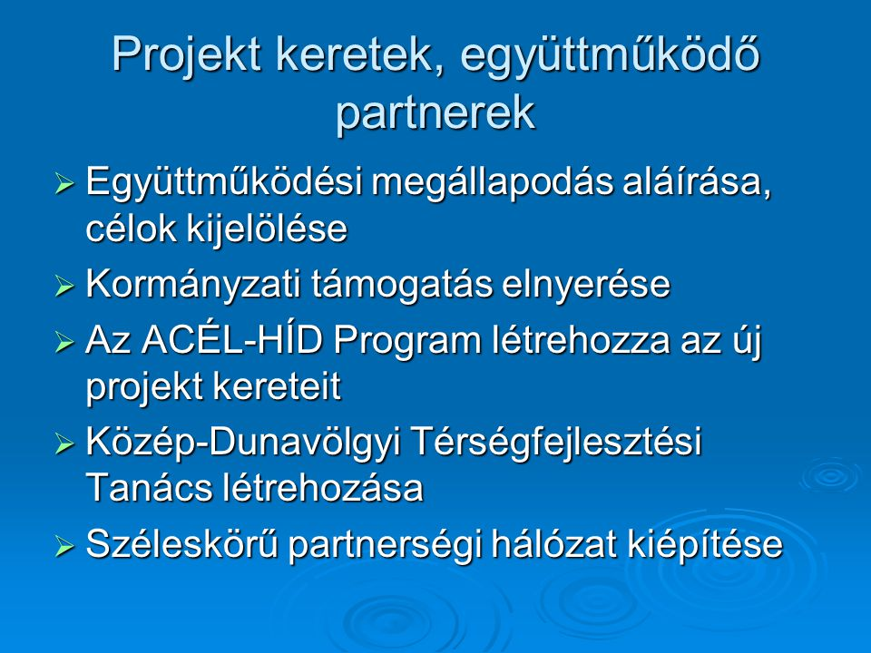 Projekt keretek, együttműködő partnerek
