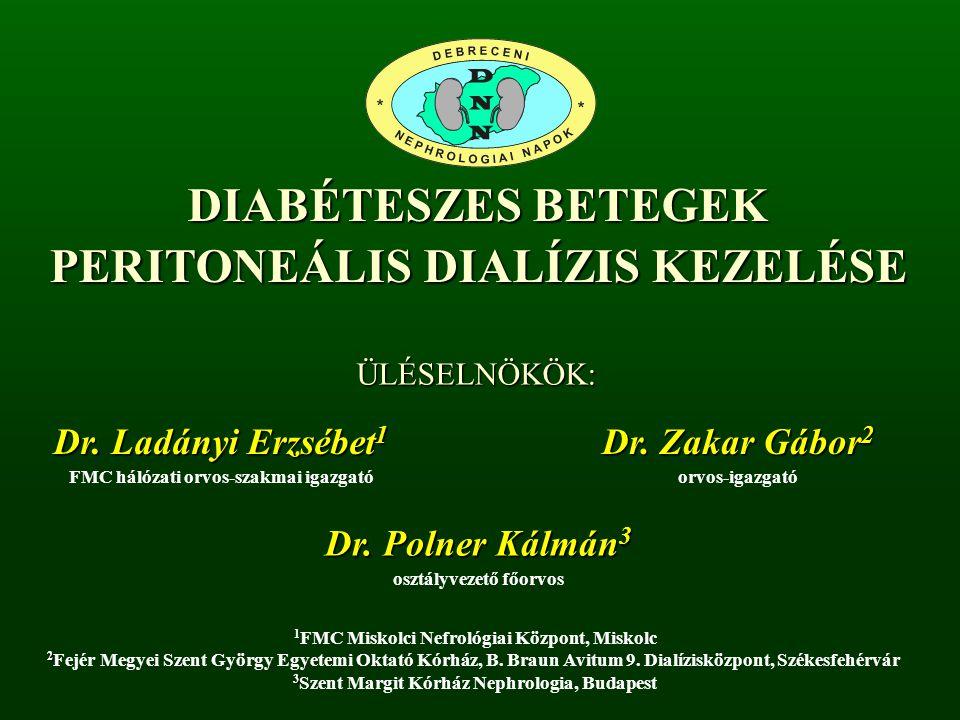 DIABÉTESZES BETEGEK PERITONEÁLIS DIALÍZIS KEZELÉSE