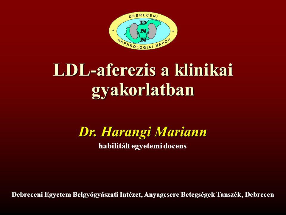LDL-aferezis a klinikai habilitált egyetemi docens