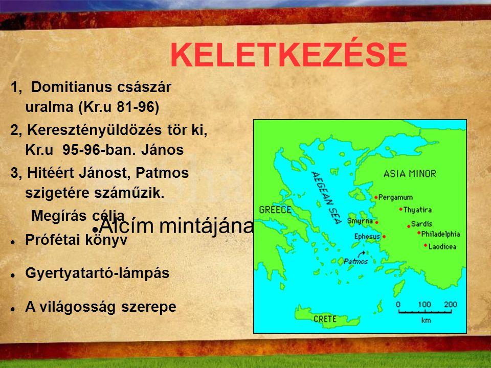 KELETKEZÉSE 1, Domitianus császár uralma (Kr.u 81-96)