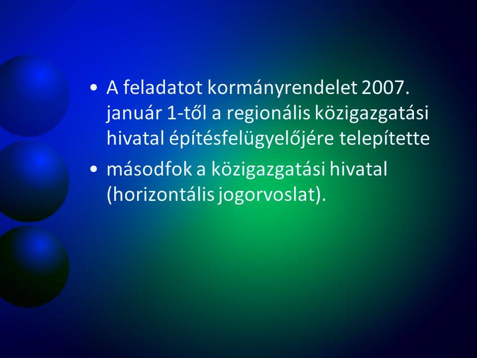 A feladatot kormányrendelet 2007