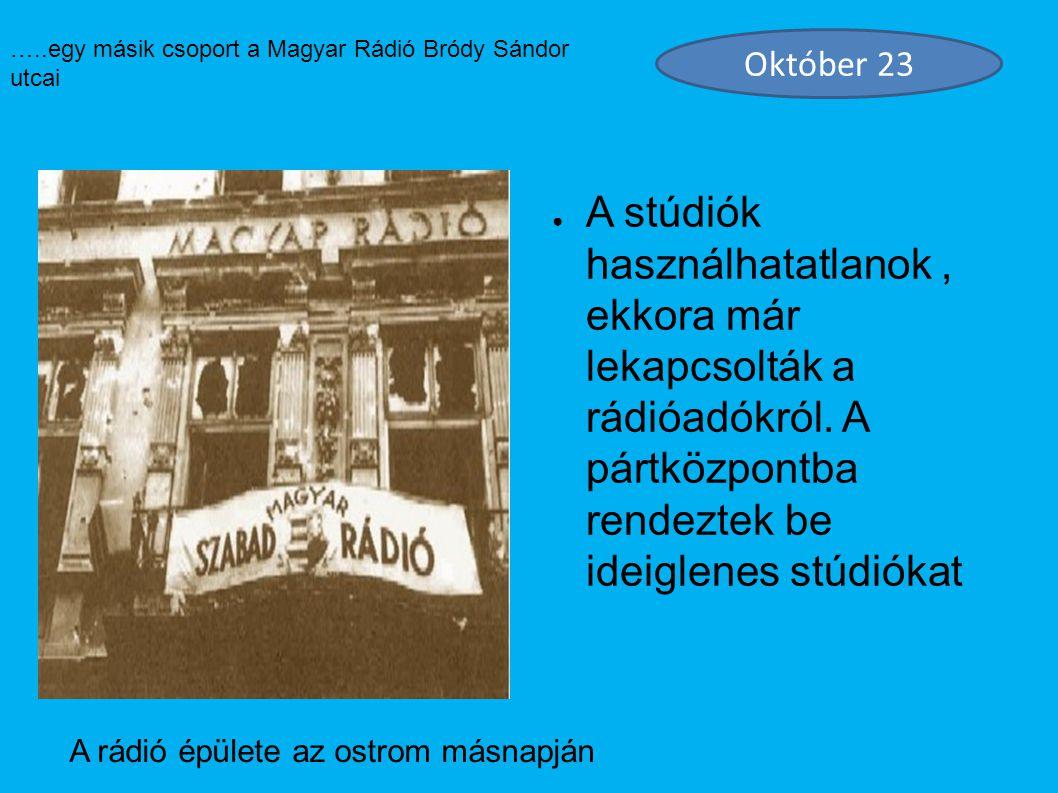 A rádió épülete az ostrom másnapján