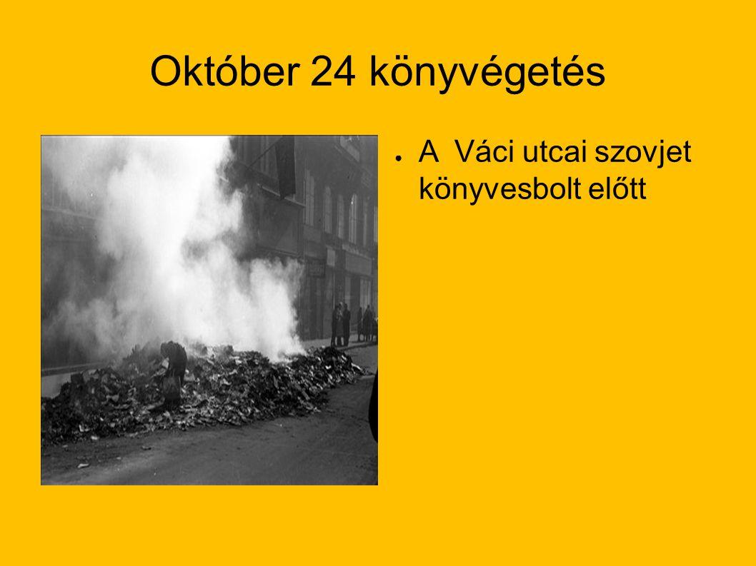 Október 24 könyvégetés A Váci utcai szovjet könyvesbolt előtt