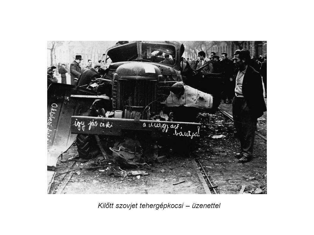 Kilőtt szovjet tehergépkocsi – üzenettel