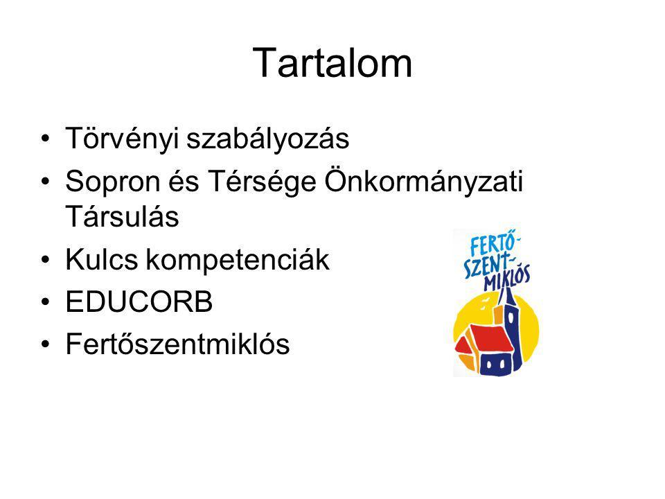 Tartalom Törvényi szabályozás Sopron és Térsége Önkormányzati Társulás