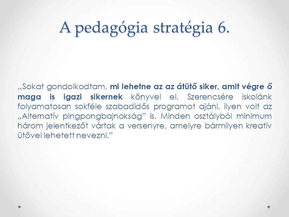 A pedagógia stratégia 6.