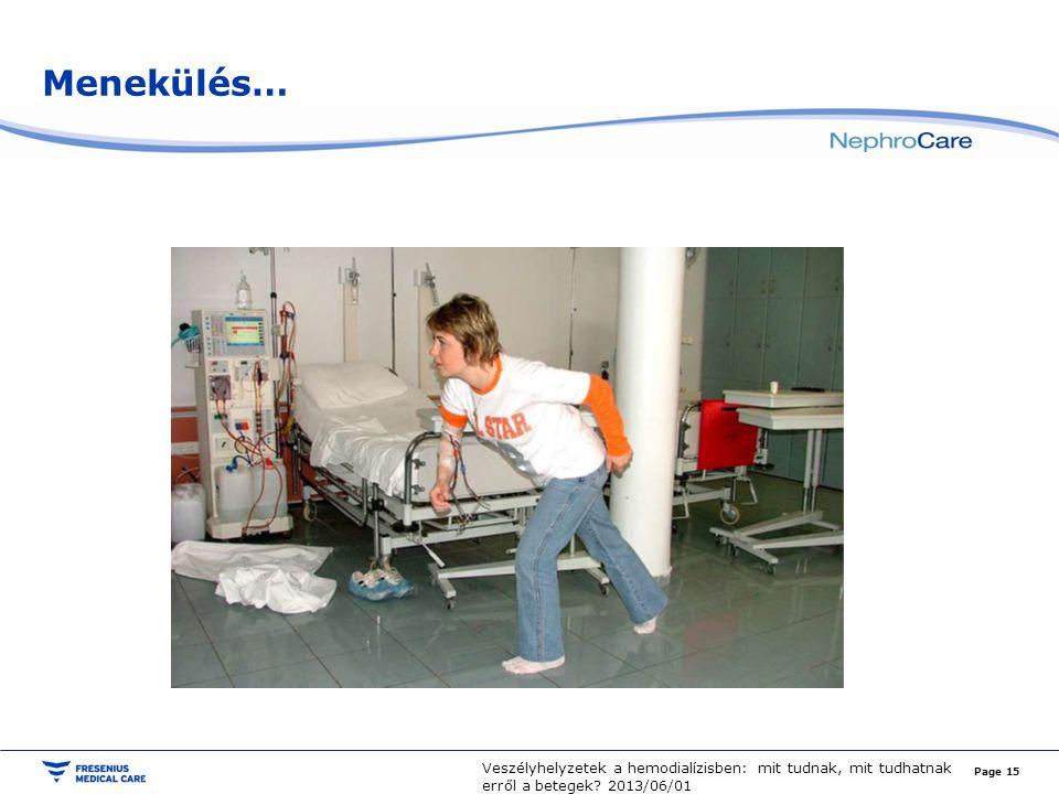 Menekülés… Veszélyhelyzetek a hemodialízisben: mit tudnak, mit tudhatnak erről a betegek.