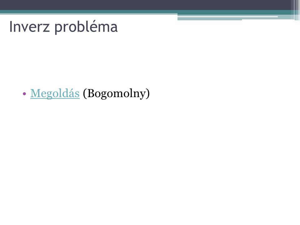 Inverz probléma Megoldás (Bogomolny)