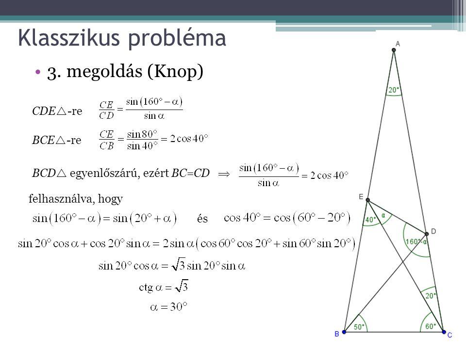 Klasszikus probléma 3. megoldás (Knop) CDE-re BCE-re