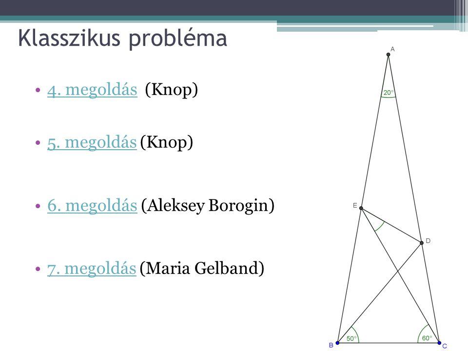 Klasszikus probléma 4. megoldás (Knop) 5. megoldás (Knop)
