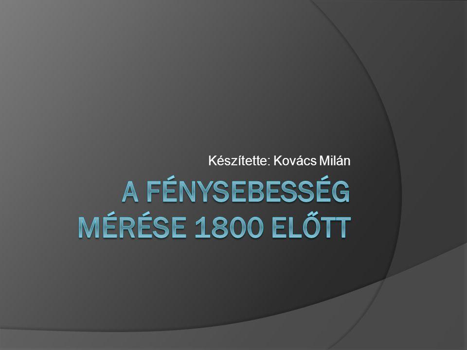 A Fénysebesség mérése 1800 előtt