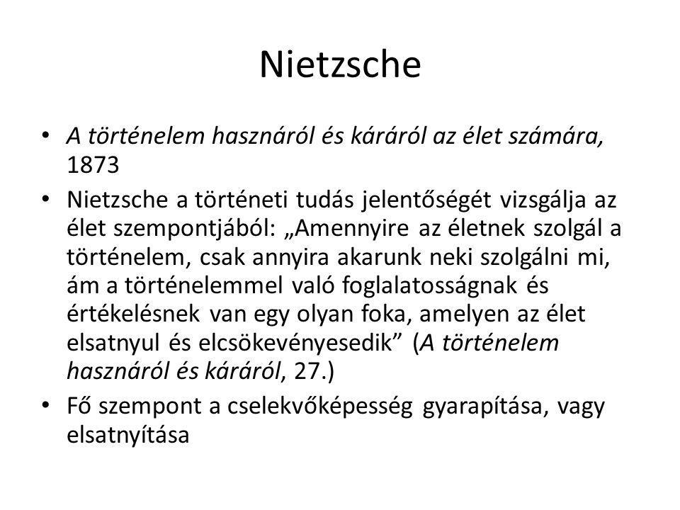 Nietzsche A történelem hasznáról és káráról az élet számára, 1873