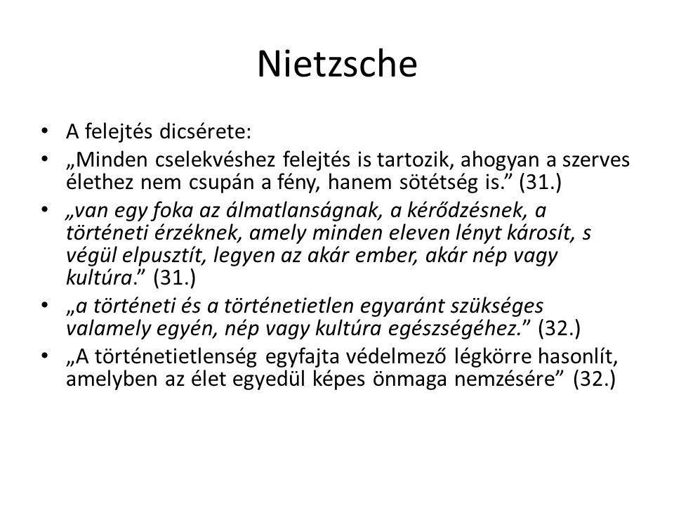 Nietzsche A felejtés dicsérete: