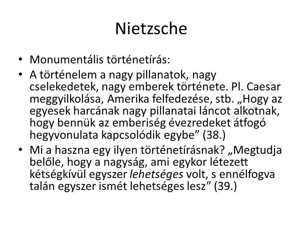 Nietzsche Monumentális történetírás: