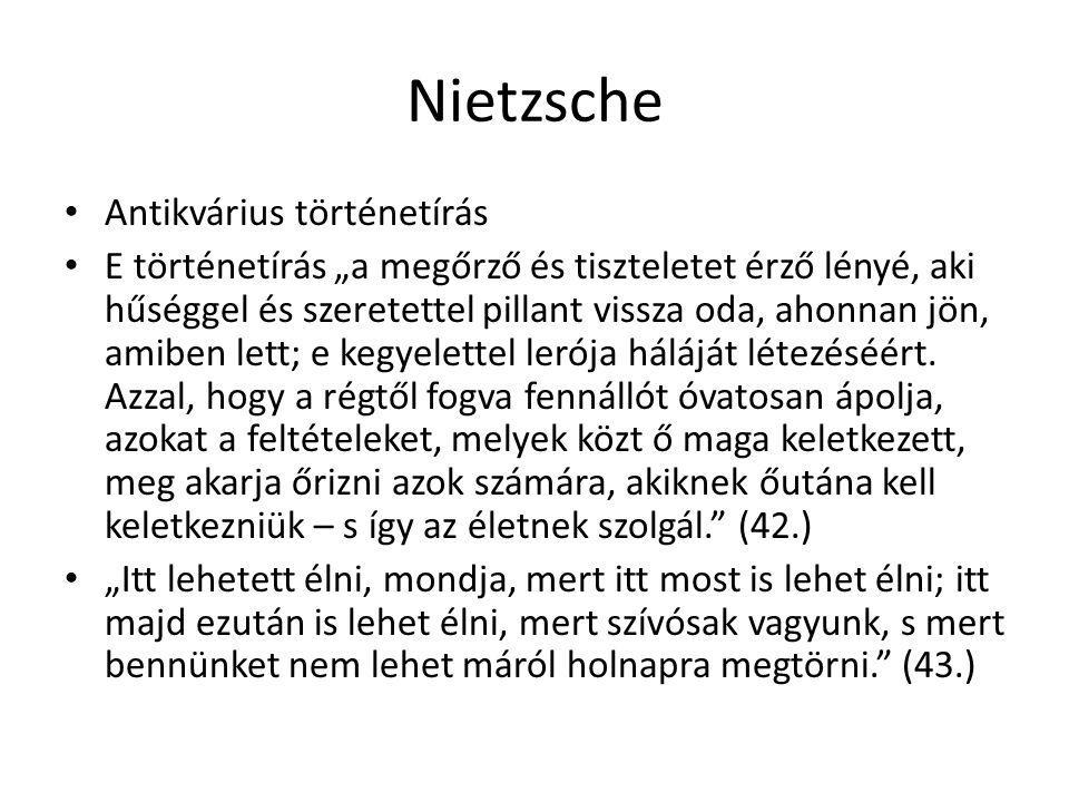 Nietzsche Antikvárius történetírás