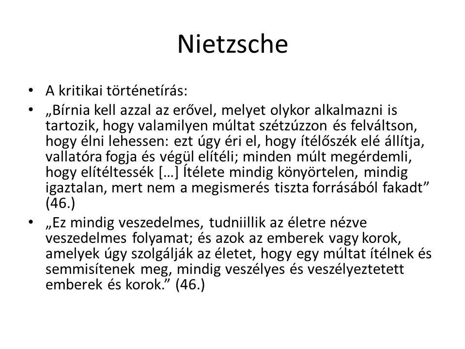 Nietzsche A kritikai történetírás: