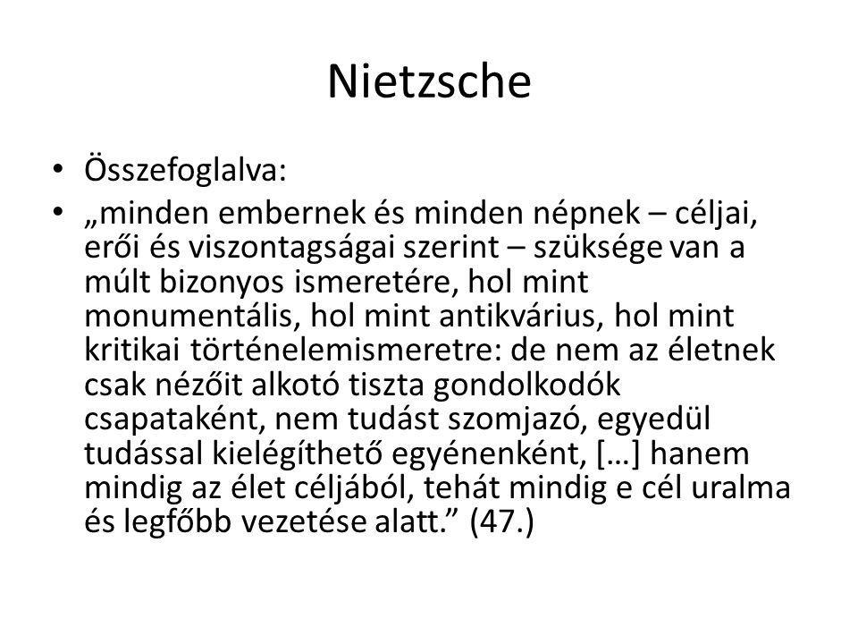 Nietzsche Összefoglalva: