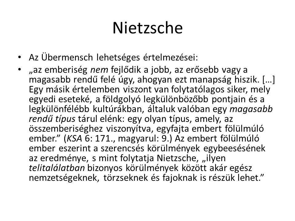 Nietzsche Az Übermensch lehetséges értelmezései: