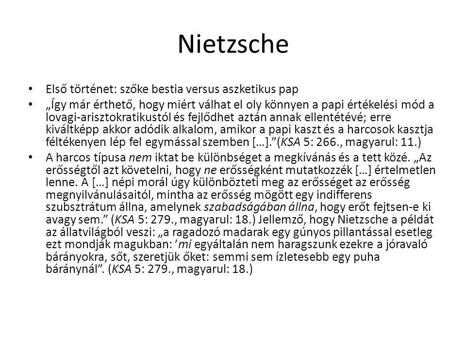 Nietzsche Első történet: szőke bestia versus aszketikus pap