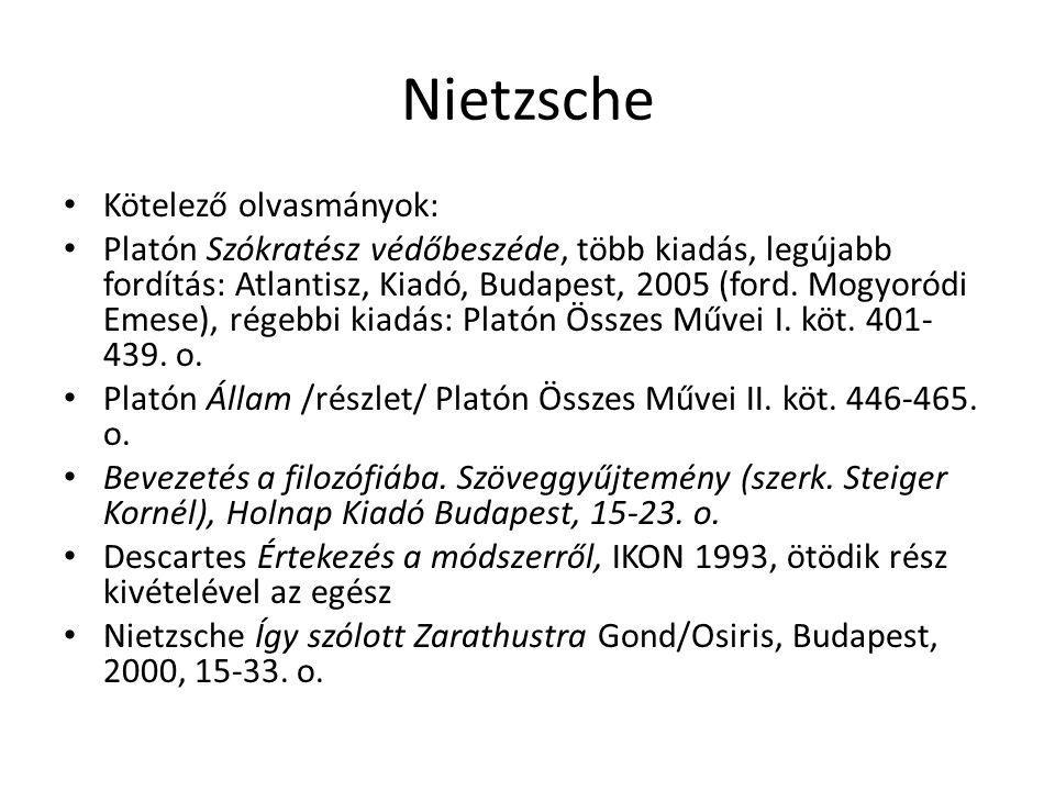Nietzsche Kötelező olvasmányok: