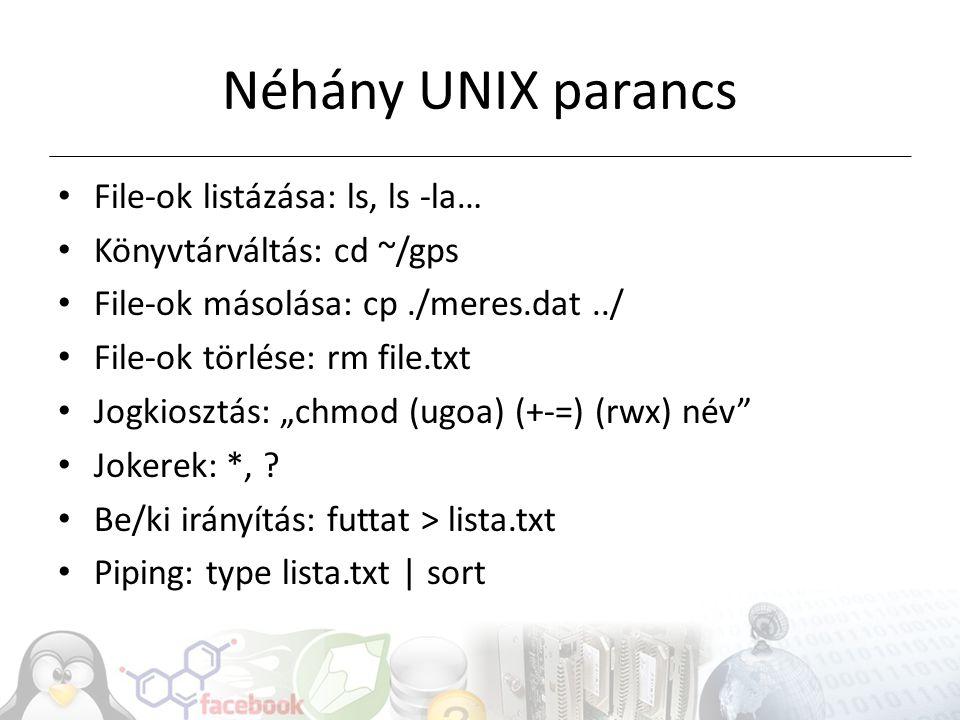Néhány UNIX parancs File-ok listázása: ls, ls -la…