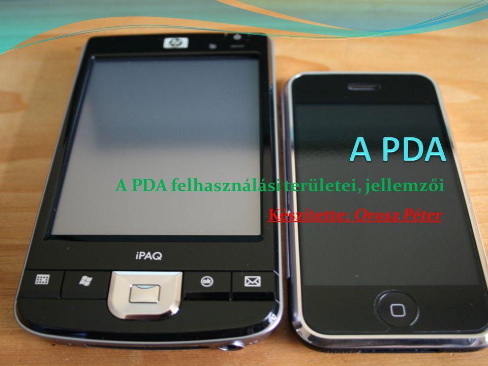 A PDA felhasználási területei, jellemzői