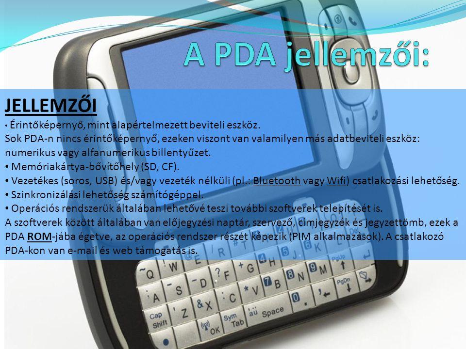 A PDA jellemzői: JELLEMZŐI