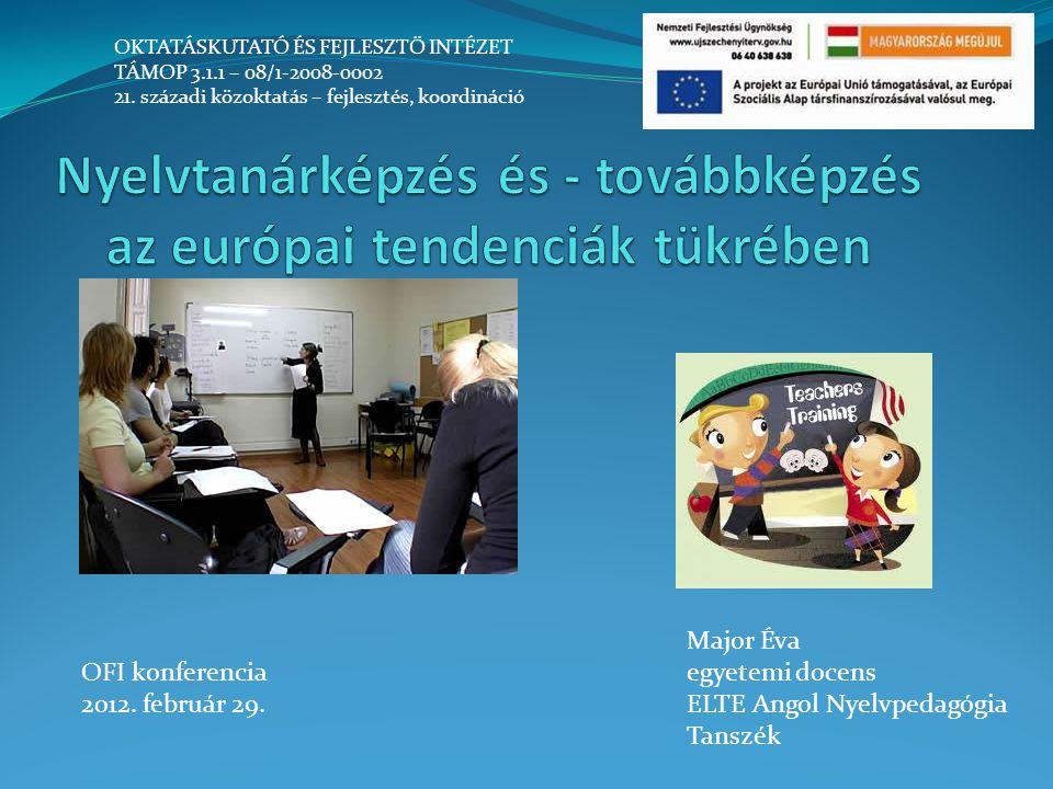Nyelvtanárképzés és - továbbképzés az európai tendenciák tükrében