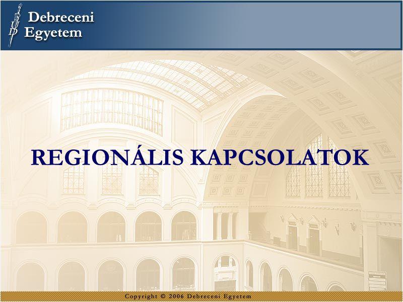 REGIONÁLIS KAPCSOLATOK