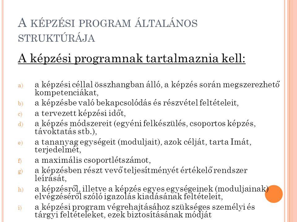 A képzési program általános struktúrája