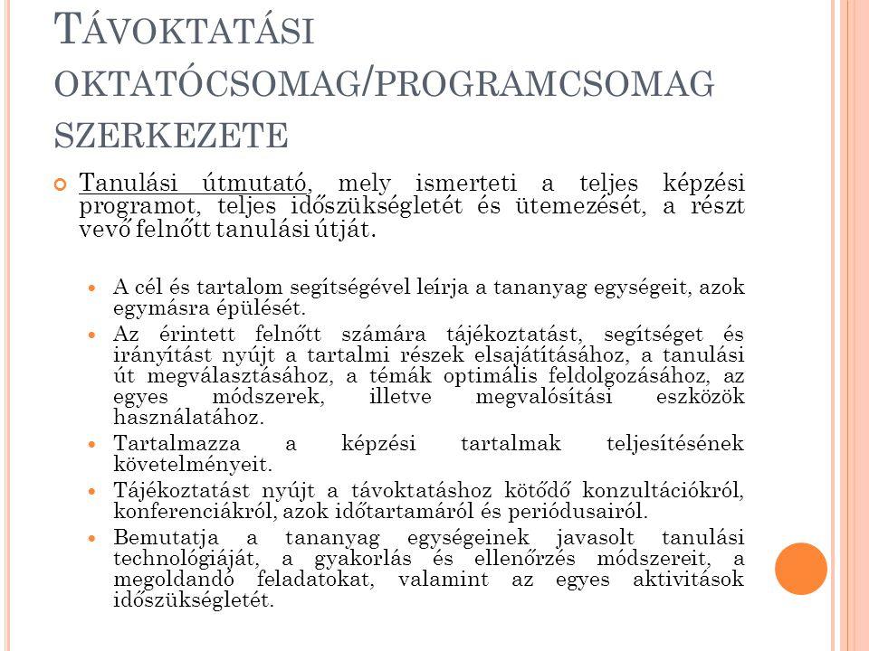 Távoktatási oktatócsomag/programcsomag szerkezete