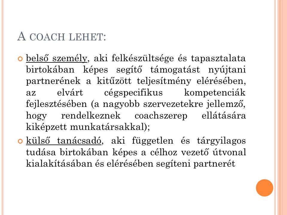 A coach lehet: