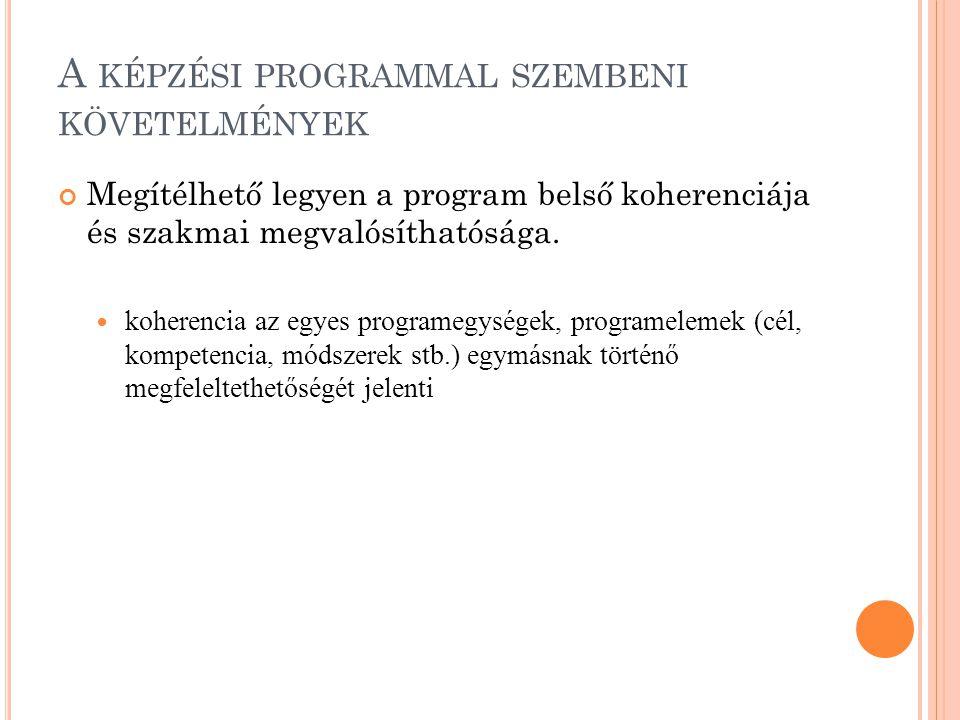 A képzési programmal szembeni követelmények