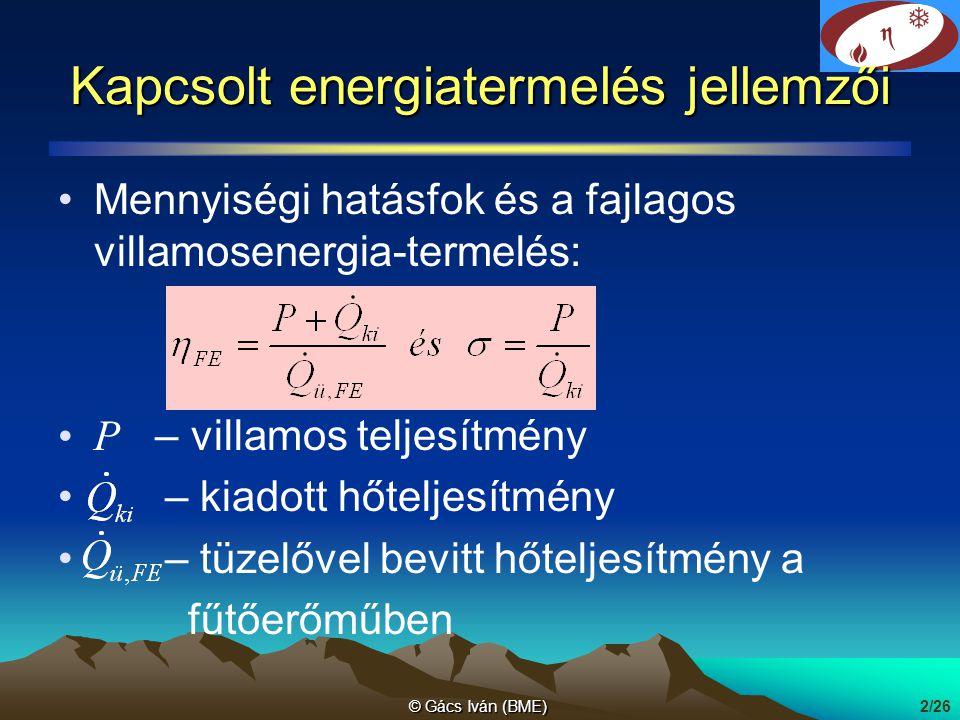 Kapcsolt energiatermelés jellemzői
