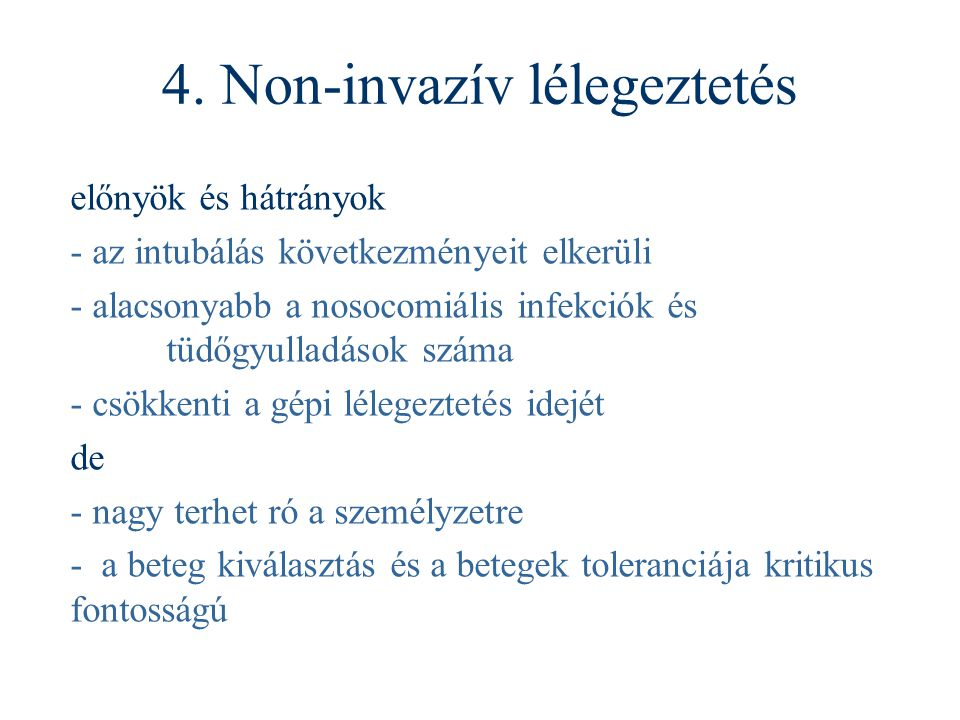 4. Non-invazív lélegeztetés