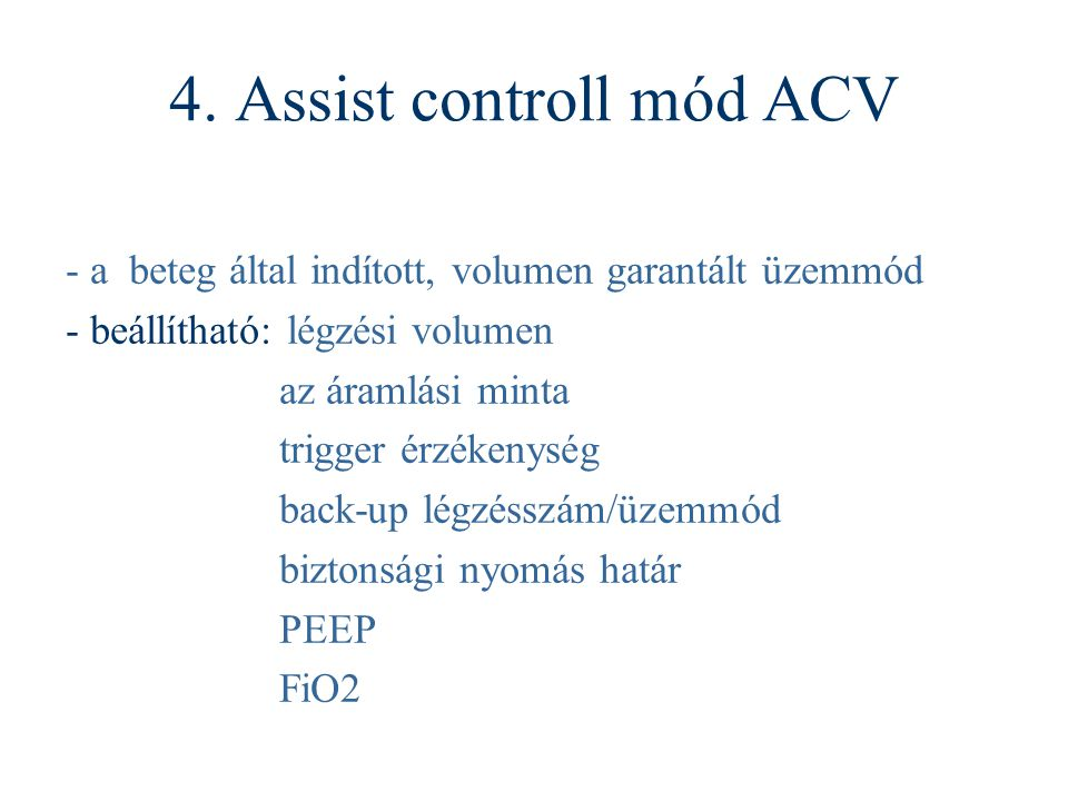 4. Assist controll mód ACV