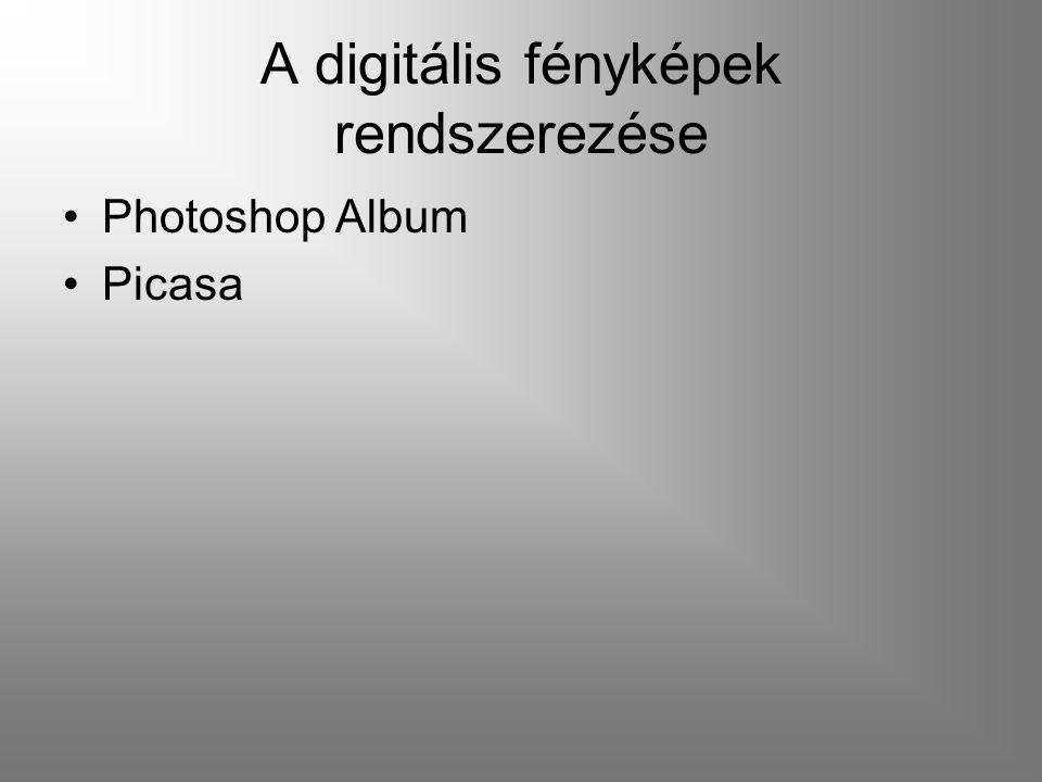 A digitális fényképek rendszerezése