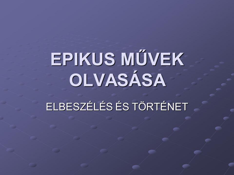 ELBESZÉLÉS ÉS TÖRTÉNET