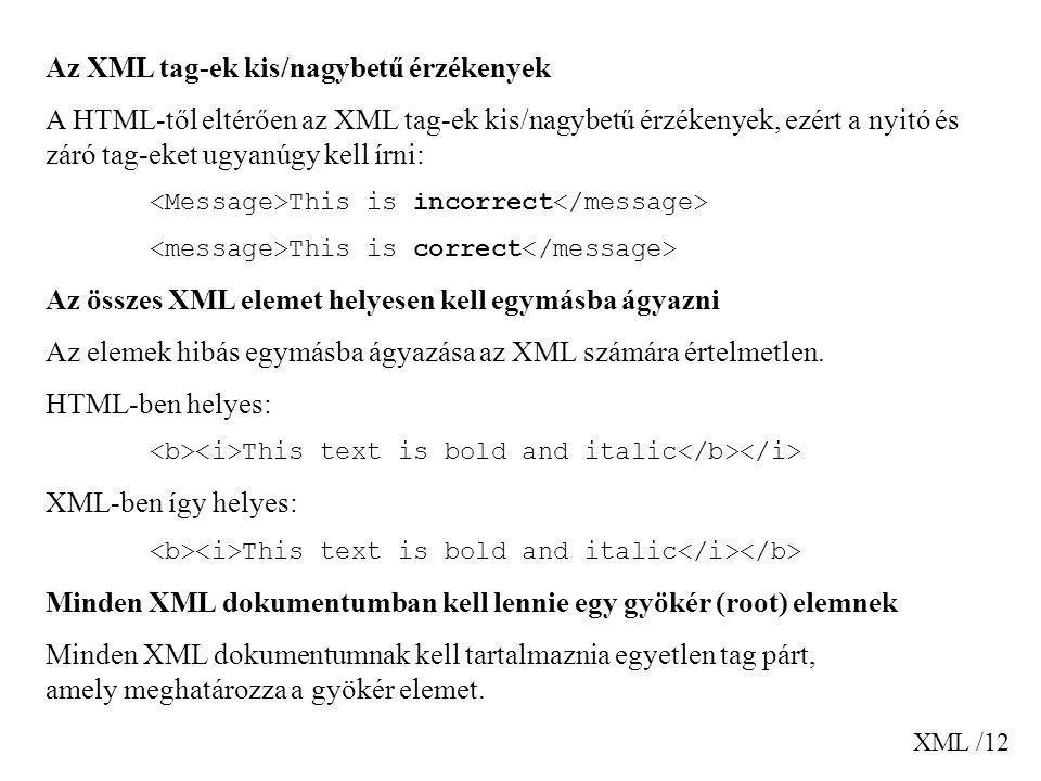 Az XML tag-ek kis/nagybetű érzékenyek