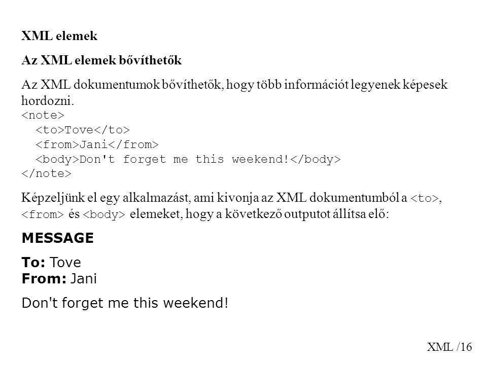 Az XML elemek bővíthetők