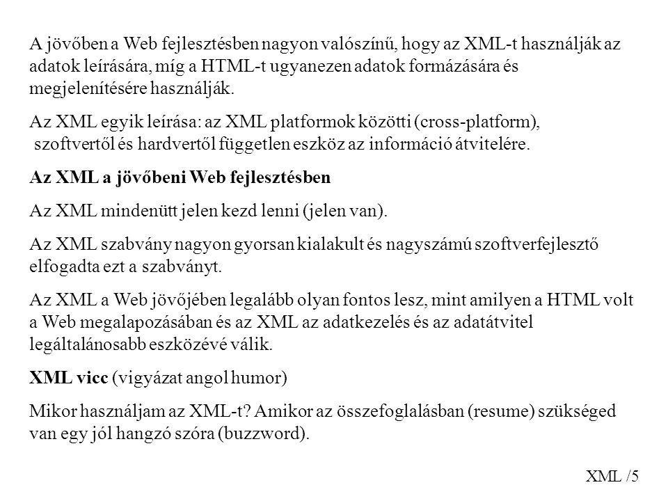Az XML a jövőbeni Web fejlesztésben